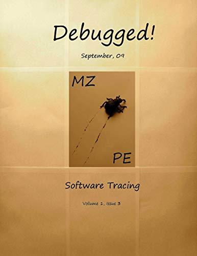 Debugged! MZ/PE: Software Tracing (Paperback): Dmitry Vostokov, Aditya