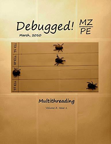 Debugged! MZ/PE: Multithreading (Paperback): Dmitry Vostokov, Aditya