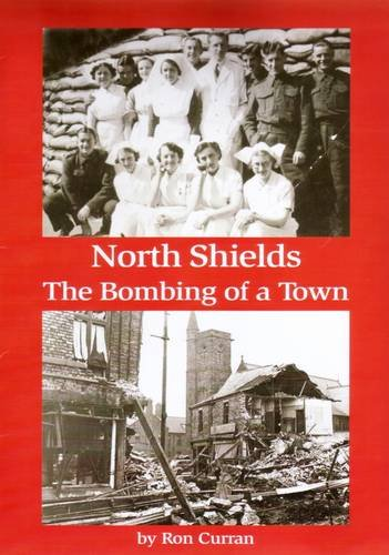 9781906721213: North Shields - the Bombing of a Town