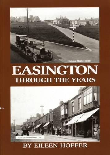 9781906721428: Easington Through the Years