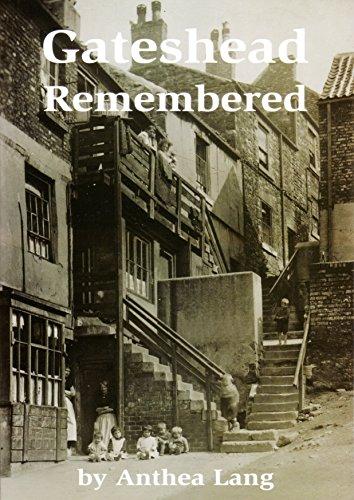 Gateshead Remembered: Lang, Anthea