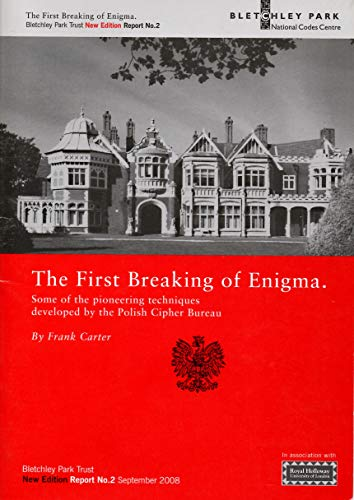 9781906723019: The First Breaking of Enigma