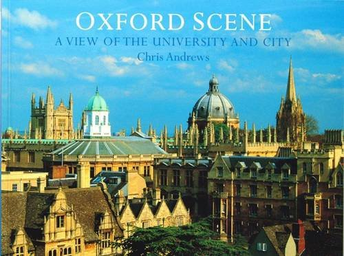 9781906725167: Oxford Scene: a View of the University and City