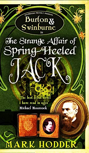 9781906727505: The Strange Affair of Spring-Heeled Jack (Burton & Swinburne)