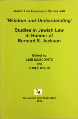 """Wisdom and Understanding"""". Studies in Jewish Law: Leib Moscovitz and"""