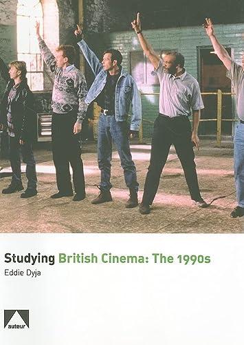 9781906733025: Studying British Cinema: 1990s