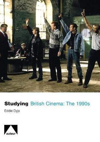 9781906733032: Studying British Cinema: 1990s