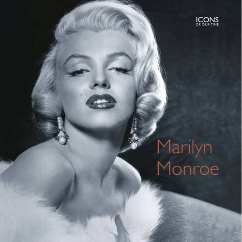 9781906734596: Marilyn Monroe (Icons of Our Time)