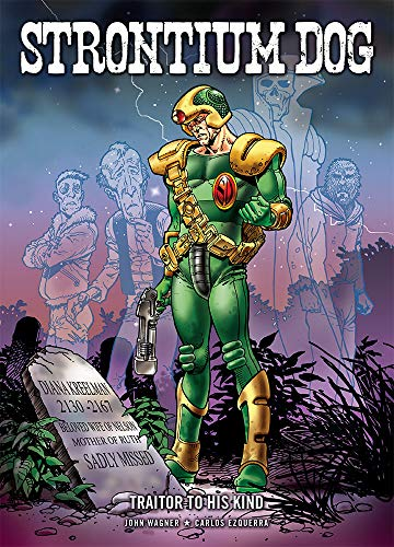 9781906735036: A Traitor to his Kind (Strontium Dog)