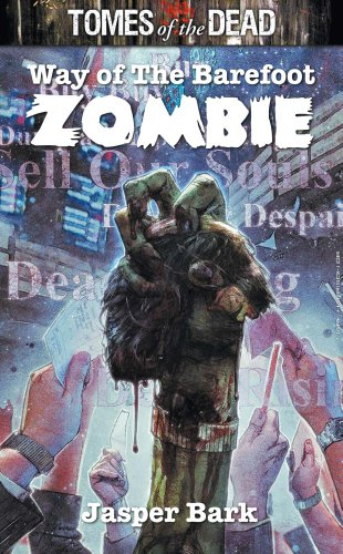 9781906735067: TOMES OF THE DEAD: WAY OF THE BAREFOOT ZOMBIE