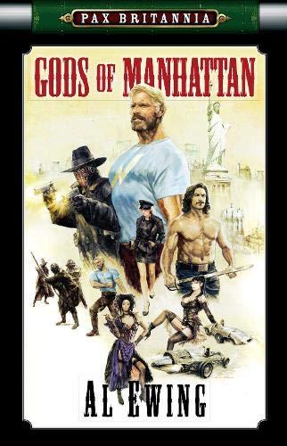 9781906735395: Gods of Manhattan (Pax Britannia)
