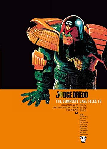 Judge Dredd: The Complete Case Files, Vol. 16- 2000 AD Progs 736-775: John Wagner