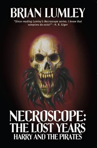 9781906735593: Necroscope: The Lost Years: Harry and the Pirates