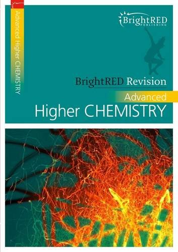 9781906736194: Advanced Higher Chemistry (BrightRED Revision)