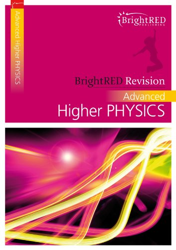 9781906736200: BrightRED Revision: Advanced Higher PHYSICS