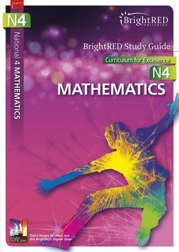 BrightRED Study Guide National 4 Mathematics: N4: Logan, Brian