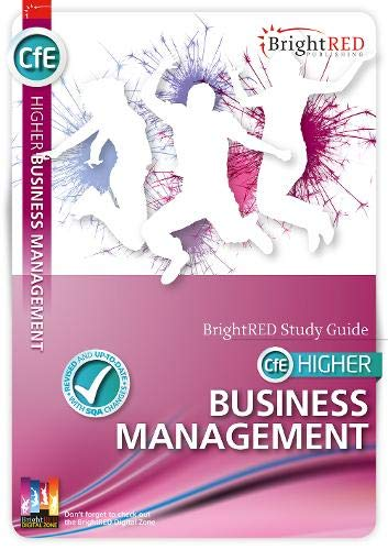 BrightRED Study Guide CfE Higher Business Management: William Reynolds and Nadene Morin