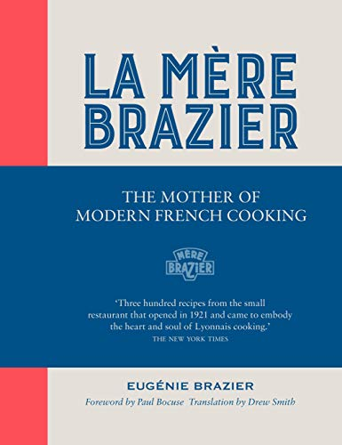 9781906761844: La Mere Brazier: The Mother of Modern French Cooking
