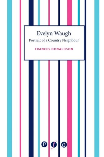 9781906763138: Evelyn Waugh: Portrait of a Country Neighbour