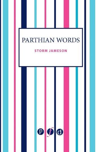 9781906763244: Parthian Words