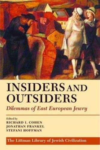 9781906764005: Insiders and Outsiders: Dilemmas of East European Jewry (Littman Library of Jewish Civilization)