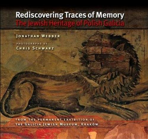 9781906764036: Rediscovering Traces of Memory: The Jewish Heritage of Polish Galicia (The Littman Library of Jewish Civilization)