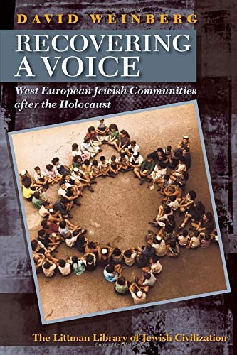 9781906764104: Recovering a Voice: West European Jewry After the Holocaust (Littman Library of Jewish Civilization)