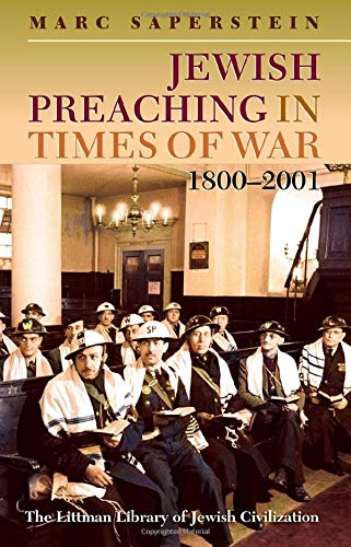 9781906764401: Jewish Preaching in Times of War, 1800 - 2001 (Littman Library of Jewish Civilization)
