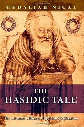 9781906764418: The Hasidic Tale (The Littman Library of Jewish Civilization)