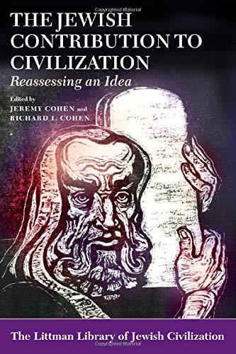 9781906764432: Jewish Contribution to Civilization: Reassessing an Idea (The Littman Library of Jewish Civilization)