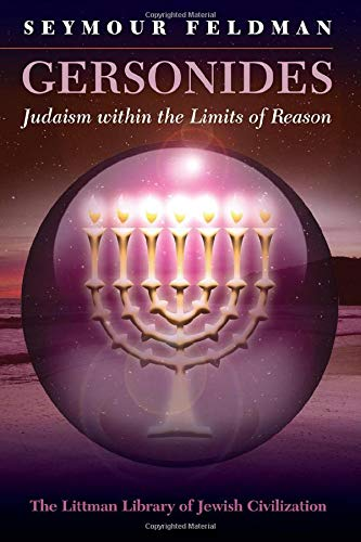 9781906764784: Gersonides: Judaism within the Limits of Reason (Littman Library of Jewish Civilization)