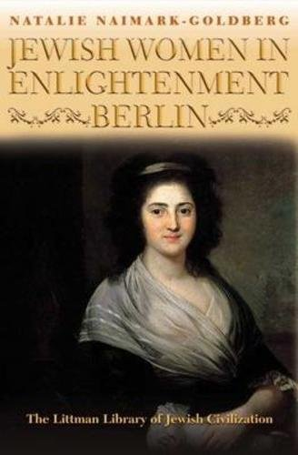 9781906764937: Jewish Women in Enlightenment Berlin (Littman Library of Jewish Civilization)