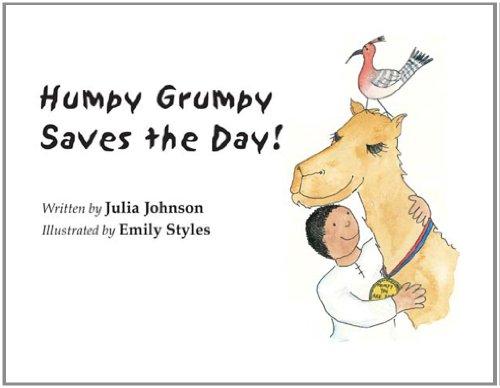 Humpy Grumpy Saves the Day!: STYLES, Emily, Johnson,