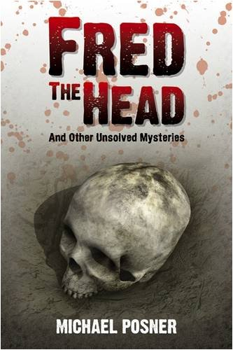 9781906775001: Fred the Head: And Other Unsolved Crimes