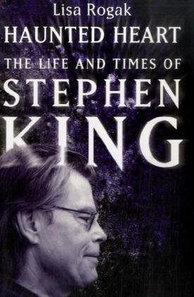 9781906779085: Haunted Heart: The Life and Times of Stephen King