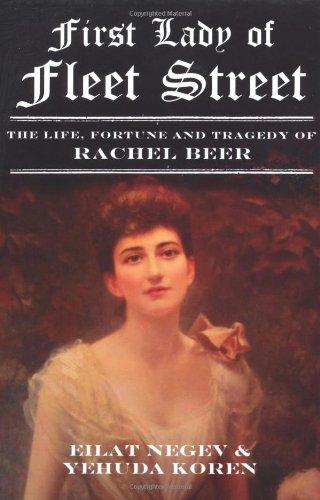 First Lady of Fleet Street: A Biography: Eilat Negev