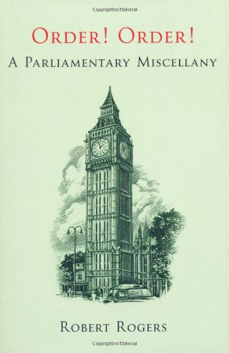 9781906779283: Order! Order!: A Parliamentary Miscellany