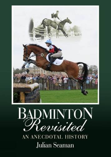 9781906779474: Badminton Revisited: An Anecdotal History