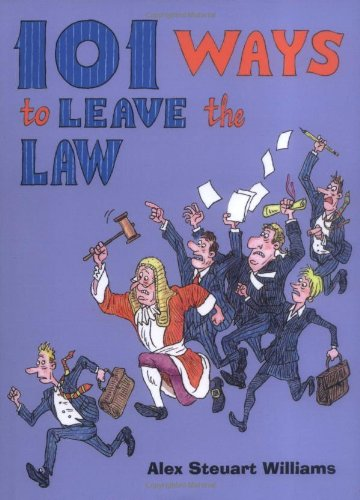 9781906779603: 101 Ways to Leave the Law
