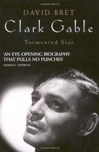 9781906779665: Clark Gable: Tormented Star