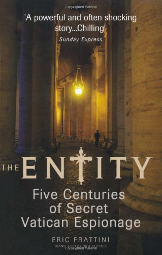 9781906779689: The Entity: Five Centuries of Secret Vatican Espionage