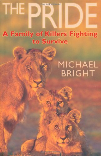9781906779771: The Pride: A Family of Killers Fighting to Survive