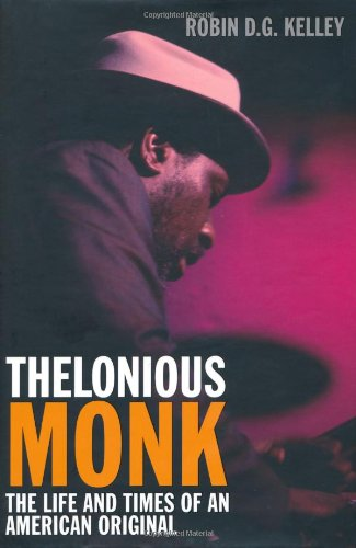 9781906779788: Thelonious Monk: The Life and Times of an American Original