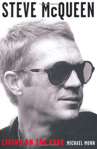 9781906779795: Steve McQueen: Living on the Edge