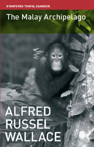 The Malay Archipelago: The Land of the: Wallace, Alfred Russel