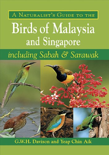 9781906780210: A Naturalist's Guide to the Birds of Malaysia and Singapore: including Sabah & Sarawak (Naturalists' Guides)
