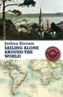 Sailing Alone around the World (Stanfords Travel: Slocum, Captain Joshua