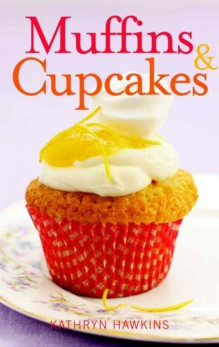 9781906780470: Muffins & Cupcakes