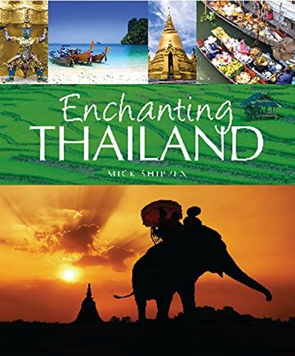 9781906780531: Enchanting Thailand (Enchanting Asia)