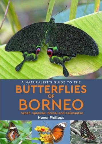 9781906780692: Naturalist's Guide to the Butterflies of Borneo